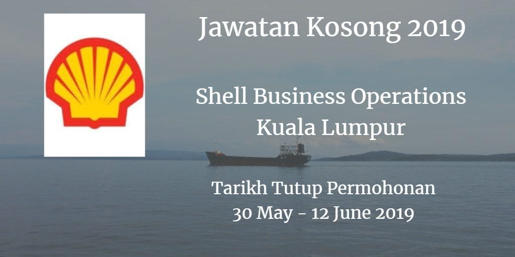 Jawatan Kosong Shell Business Operations Kuala Lumpur 30 May - 12 June 2019