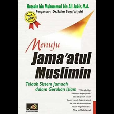 Menuju Jamaatul Muslimin