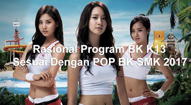 Rasional Program BK K13 Sesuai Dengan POP BK SMK 2017