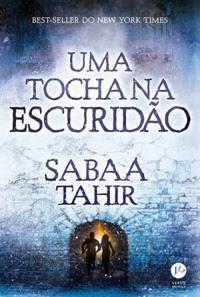 [Resenha] Uma Tocha na Escuridão #02 - Sabaa Tahir