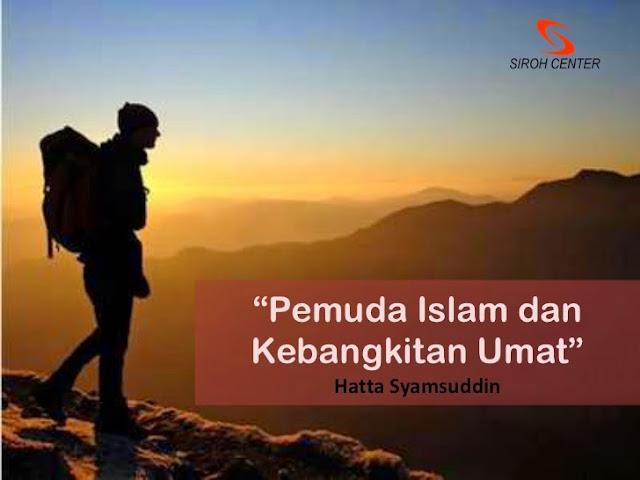 http://4.bp.blogspot.com/-6Kr888LvNRY/VSFKq9v9XkI/AAAAAAAAAqY/PQODfFBdZes/s1600/pemuda-dan-kebangkitan-islam-1-728.jpg