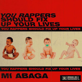 Abaga - You Rappers Should Fix Up Your Lives (Instrumental)