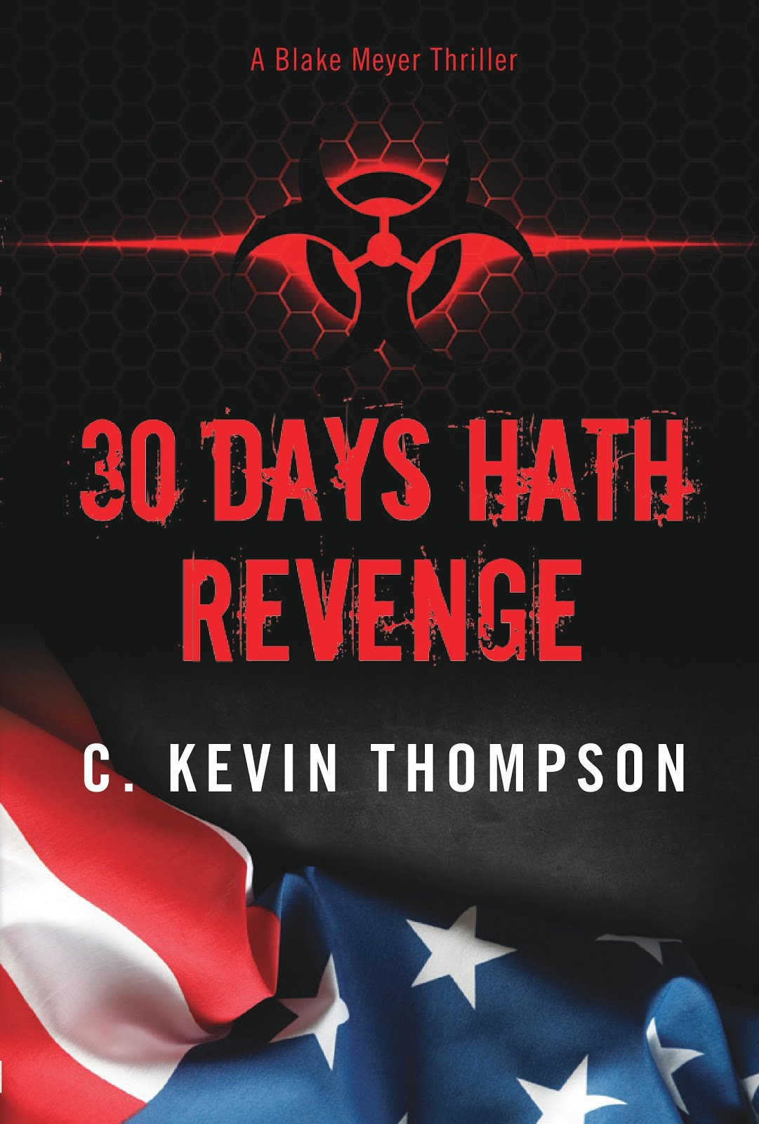 30 Days Hath Revenge (A Blake Meyer Thriller - Book 1)