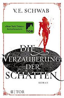 Die Verzauberung der Schatten von V. E. Schwab
