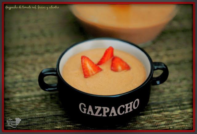 gazpacho de tomate raf fresas y cilantro tererecetas 03