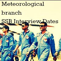 Meteorological Branch SSB Interview Dates