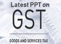 latest ppt on GST India Seminar