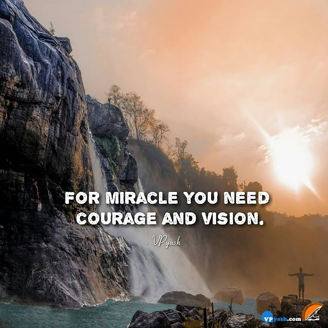 Miracles happen everyday, change your perception and see them all around.