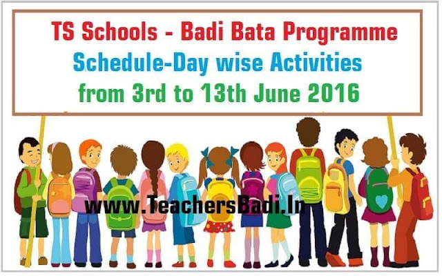 TS Schools,Badi Bata,Schedule,Day wise Programme,Activities