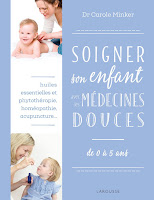https://www.amazon.fr/Soigner-enfant-avec-m%C3%A9decines-douces/dp/2035918561/ref=sr_1_1?ie=UTF8&qid=1482140517&sr=8-1&keywords=minker+enfant
