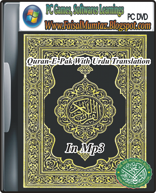 Quran-E-Pak With Urdu Translation (MP3)         |          Welcome To Soft Zone