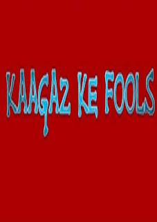 Download Kaagaz Ke Fools Full Movie in HD