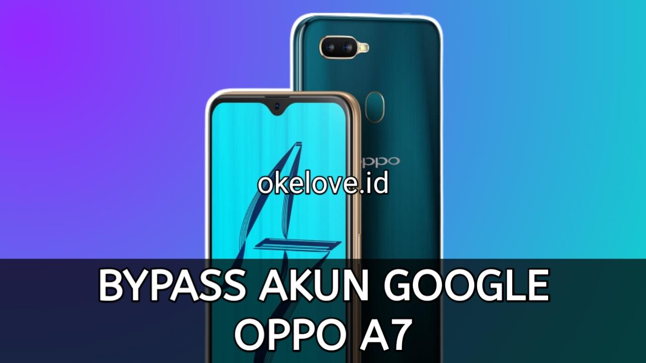 Cara Bypass FRP Akun Google Terkunci OPPO A7