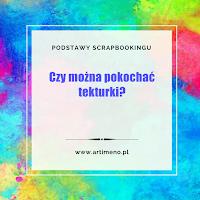 https://artimeno.blogspot.com/2017/10/podstawy-scrapbookingu-czy-mozna.html