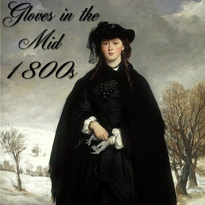 Southern Serendipity: Gloves in the Mid-1800s