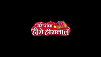 'Mera Papa Hero Hiralal' Serial on Discovery JEET Wiki Plot,Cast,Timing,Promo,Title Song