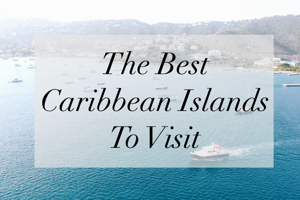 caribbean islands to visit