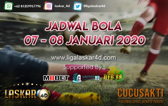 JADWAL BOLA JITU TANGGAL 07 – 08 JANUARI 2020
