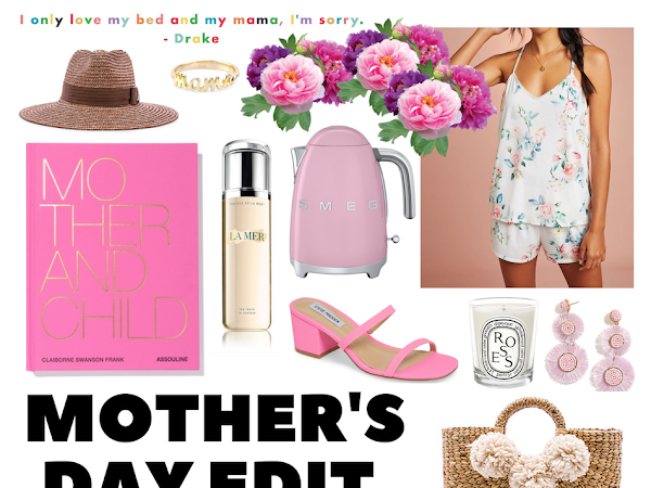 The Mother's Day Edit