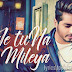 Je Tu Na Mileya Lyrics - Amber Vashisht | Punjabi Song 2016