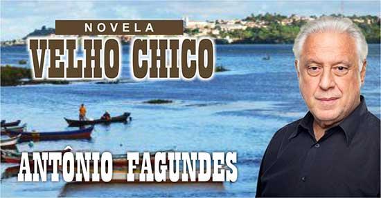 Antônio Fagundes Velho Chico
