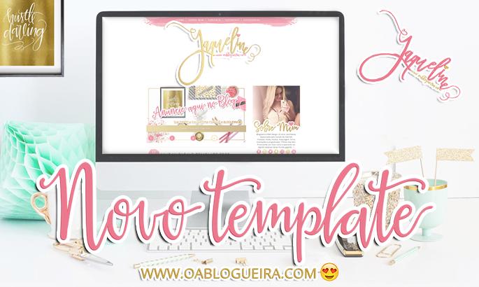Novo Template do Blog - JaqueDesign