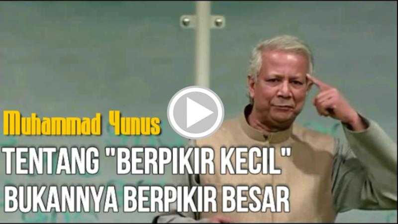 Muhammad Yunus - Jangan Menjadi Budak Aturan
