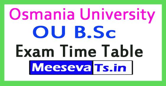 Osmania University OU B.Sc Exam Time Table 2018