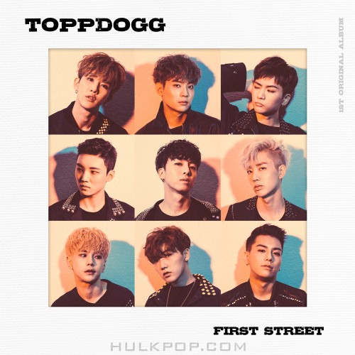 Topp Dogg – First Street (ITUNES MATCH AAC M4A)