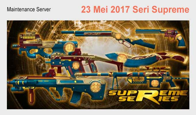 Server Maintenance PB Garena 23 Mei 2017 Supreme Series