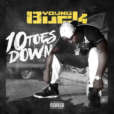 Young Buck - 10 Toes Down - Album Download, Itunes Cover, Official Cover, Album CD Cover Art, Tracklist