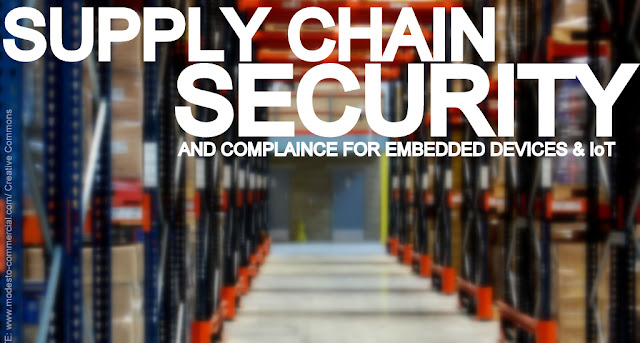 IT | Supply Chain Security and Compliance for Embedded Devices & IoT