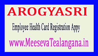 AROGYASRI Employee Health Card Registration Appy On Meeseva