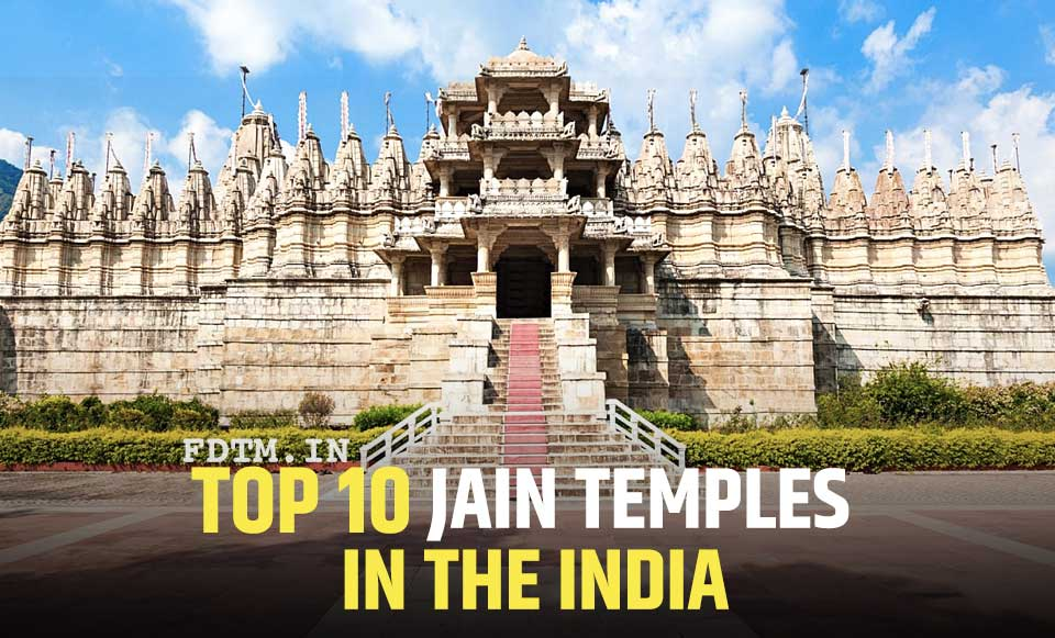 List of Top 10 Jain Temples In The India