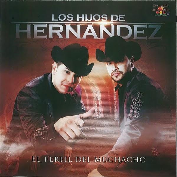Los Hijos de Hernandez- El Perfril Del Muchacho (Disco 2013)