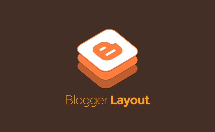 Blogger layout settings