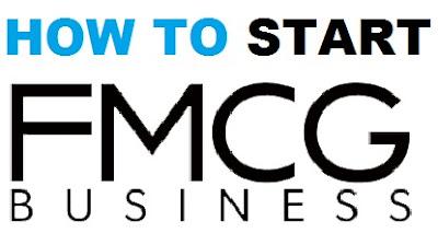 Start FMCG Business