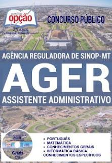 Apostila AGERAssistente Administrativo 2016 - Agência Reguladora de Sinop - MT. Grátis CD Rom e vídeo Aula