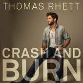 Lyrics Thomas Rhett Crash and Burn www.unitedlyrics.com