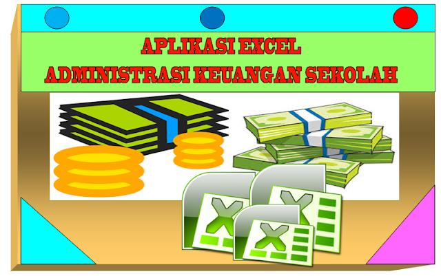 Aplikasi Pembuatan Administrasi Keuangan Sekolah Format Excel