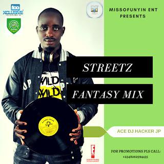 Mixtape: Ace DJ Hacker Jp - Streetz Fantasy Mix