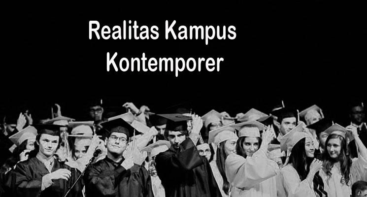 Realitas Kampus Kontemporer Jauh Dari Ekspektasi