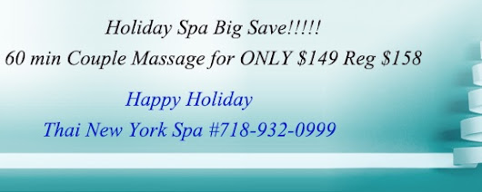 The best massage make it a Holiday to remember with the most wonderful time@Thai New York Spa