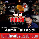 http://www.nohaypk.com/2015/10/aamir-faizabidi-nohay-2016.html