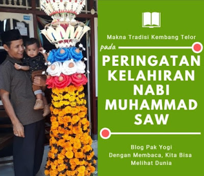 https://www.munawirsuprayogi.com/2018/11/makna-tradisi-kembang-telor-pada-peringatan-kelahiran-nabi-muhammad-saw.html