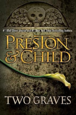 Two Graves by Douglas Preston and Lincoln Child - book cover