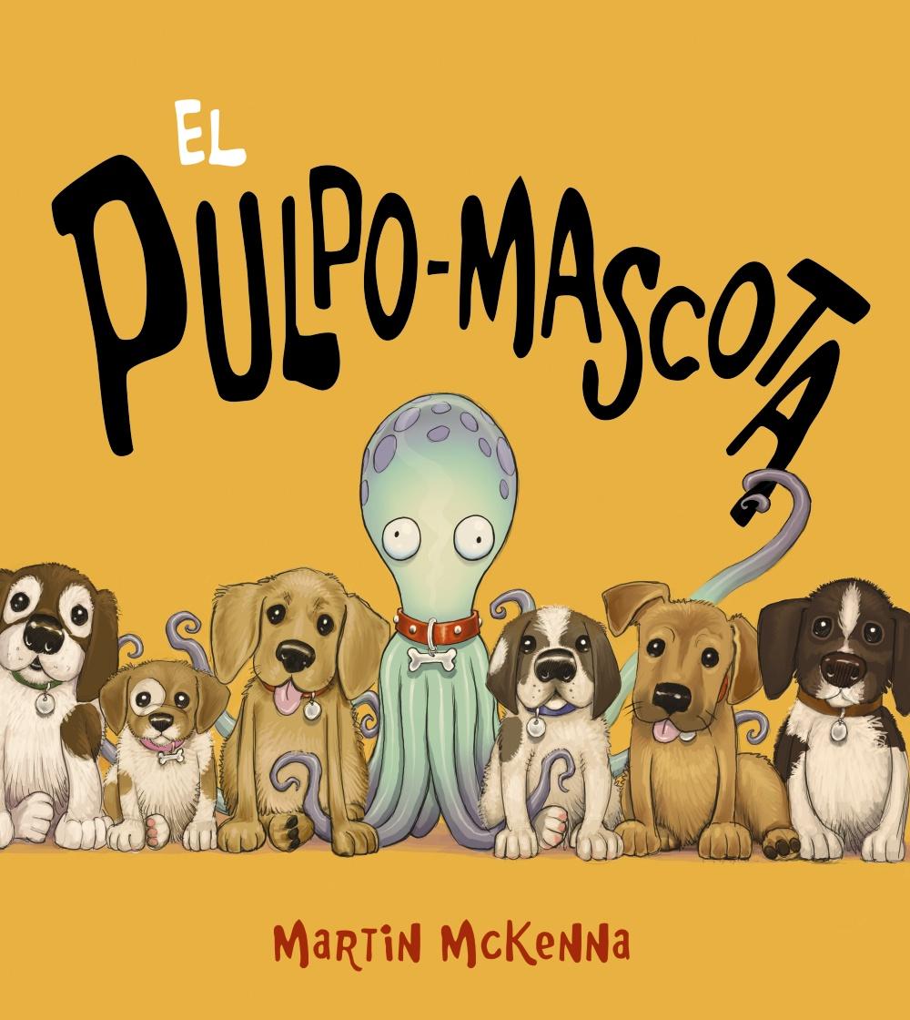 Un abrazo lector: El pulpo-mascota de Martin Mckenna