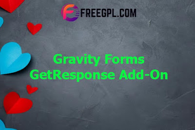 Gravity Forms GetResponse Add-On Nulled Download Free