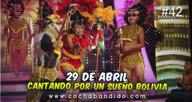 29abril-Cantando Bolivia-cochabandido-blog-video.jpg