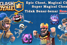 Cara Mendapatkan Magical Chest dan Super Magical Chest di Clash Royale
